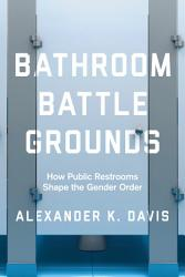 Bathroom Battlegrounds