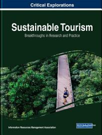 Sustainable Tourism  Breakthroughs in Research and Practice PDF