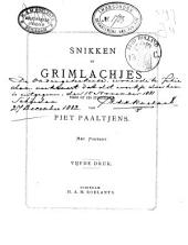 Snikken en grimlachjes: poëzie uit den studententijd van Piet Paaltjens