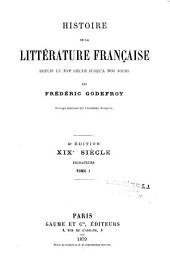 Histoire de la littérature française, depuis le XVIe siècle jusqu'à nos jours: Volume5,Numéro1