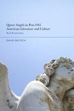 Queer Angels in Post-1945 American Literature and Culture