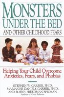 Monsters Under the Bed and Other Childhood Fears PDF
