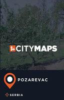 City Maps Pozarevac Serbia