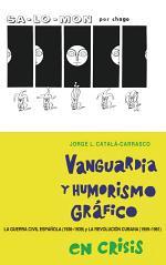 Vanguardia Y Humorismo Gráfico en Crisis