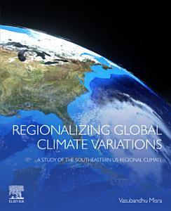 Regionalizing Global Climate Variations
