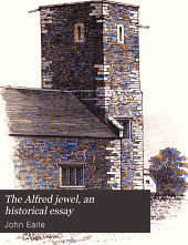 The Alfred jewel, an historical essay
