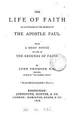 The Life of Faith as Illustrated by the Example of the Apostle Paul