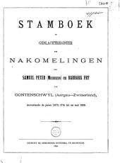 Stamboek of geslachtsregister der nakomelingen van Samuel Peter (Meihuizen) en Barbara Fry van Gontenschwyl (Aargau-Zwitserland): omvattende de jaren (1671) 1714 tot en met 1889