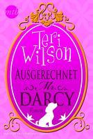 Ausgerechnet Mr  Darcy PDF