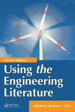 Using the Engineering Literature, Second Edition