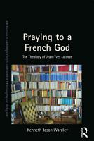 Praying to a French God PDF