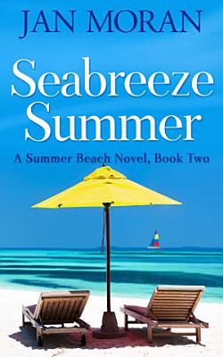 Summer Beach  Seabreeze Summer
