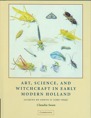 Art  Science  and Witchcraft in Early Modern Holland PDF