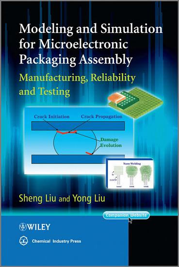 Modeling and Simulation for Microelectronic Packaging Assembly PDF