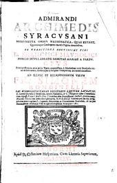 Admirandi Archimedis Syracusani Monumenta omnia mathematica, quae extant, quorumque catalogum inversa pagina demonstrat