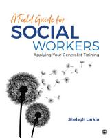 A Field Guide for Social Workers PDF
