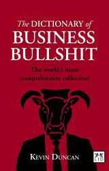 The Dictionary of Business Bullshit PDF