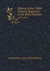 History of the 318th Infantry Regiment of the 80th Division