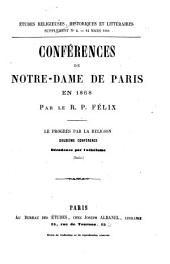 Conférences de Notre Dame de Paris en 1868: ¬Le progrés par la religion : Décadence par l'athéisme, Volume2
