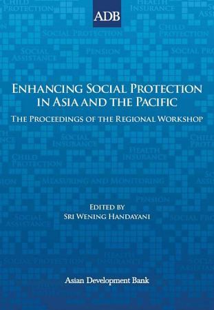 Enhancing Social Protection in Asia and the Pacific PDF