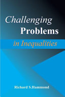 Challenging Problems in Inequalities