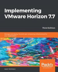 Implementing Vmware Horizon 7 7 Book PDF