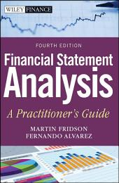 Financial Statement Analysis: A Practitioner's Guide, Edition 4