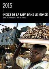 2015 Indice de la faim dans le monde: Conflict armés et le défi de la faim