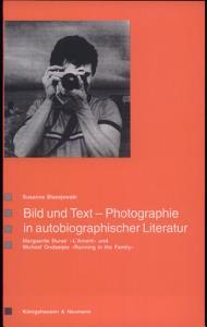 Bild und Text   Photographie in autobiographischer Literatur PDF