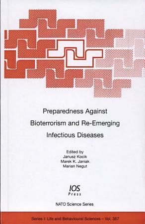 Preparedness Against Bioterrorism and Re emerging Infectious Diseases PDF