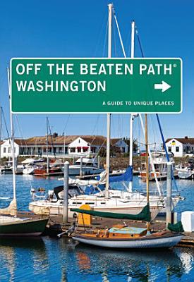 Washington Off the Beaten Path