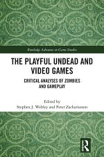 The Playful Undead and Video Games