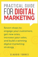 Practical Guide for Digital Marketing