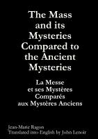 The Mass and its Mysteries Compared to the Ancient Mysteries PDF