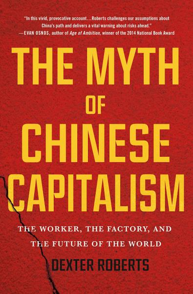 Download The Myth of Chinese Capitalism Book