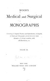 Wood's Medical and surgical monographs: Volume 12