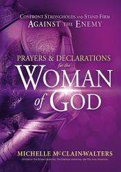 Prayers And Declarations For The Woman Of God Book PDF