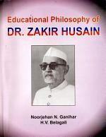 Educational Philosophy of Dr. Zakir Husain