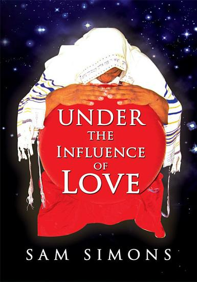 Under the Influence of Love PDF