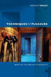 Techniques Of Pleasure Book PDF