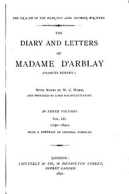 The Diary and Letters of Madame D Arblay  Frances Burney   1792 1840 PDF