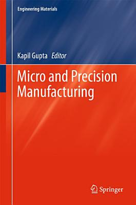 Micro and Precision Manufacturing