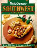 Betty Crocker's Southwest Cooking