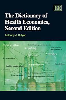 The Dictionary of Health Economics  Second Edition PDF