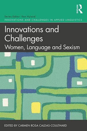 Innovations and Challenges  Women  Language and Sexism