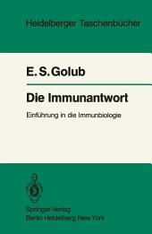 Die Immunantwort: Einführung in die Immunbiologie