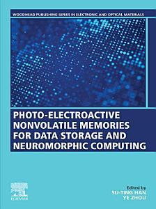 Photo Electroactive Non Volatile Memories for Data Storage and Neuromorphic Computing