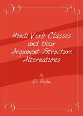Hindi Verb Classes and their Argument Structure Alternations