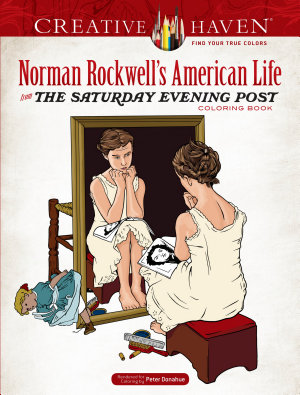 Creative Haven Norman Rockwell s American Life from the Saturday Evening Post Coloring Book