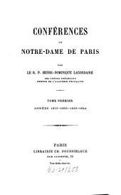 Conférences de Notre-Dame de Paris: Années 1835, 1836, 1843, 1844, Volume1